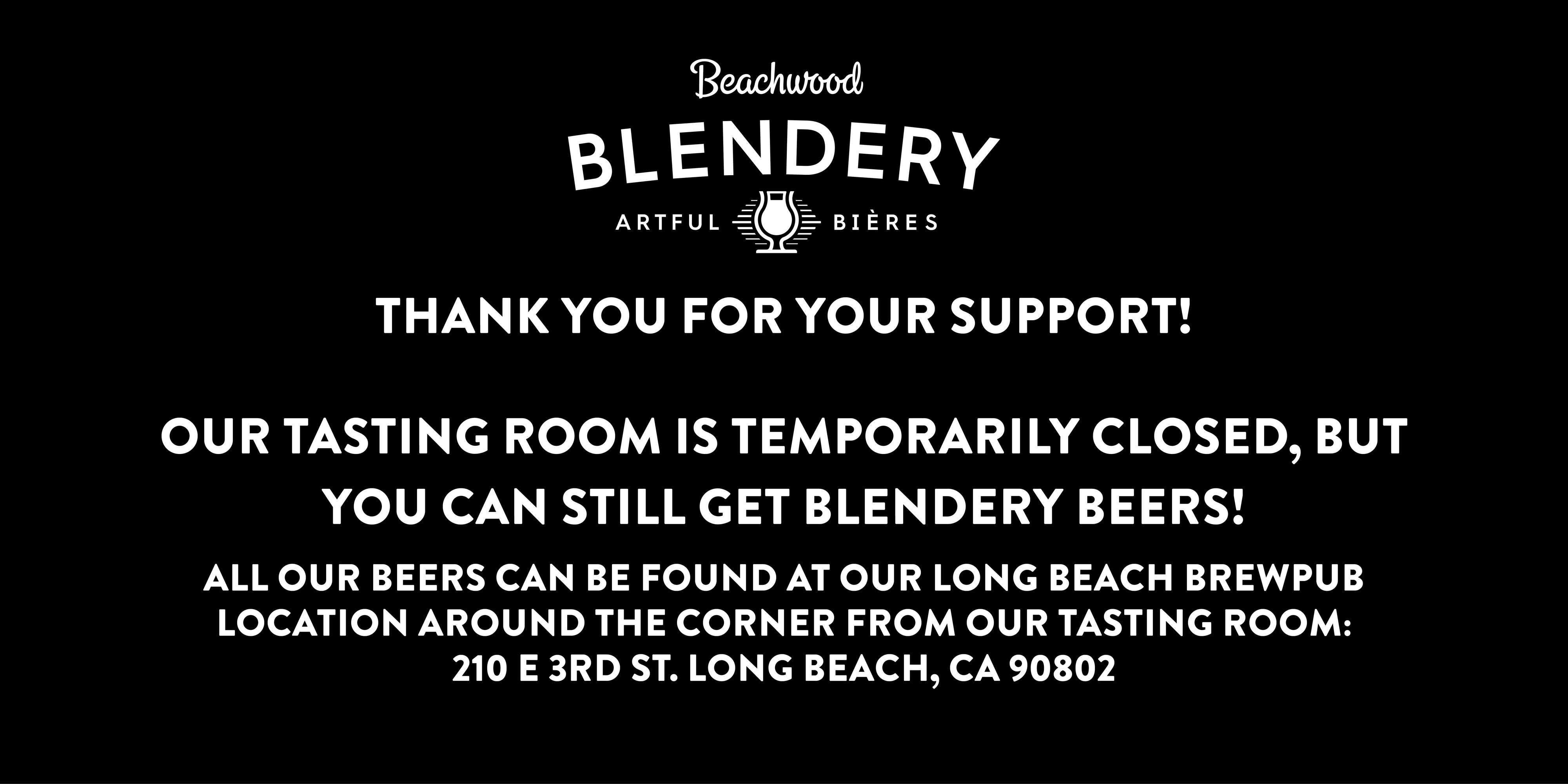 Blendery Temporarily Closed